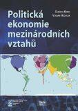 Politická ekonomie mezinárodních vztahů - Oldřich Krpec, ...