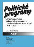 Politické programy Československé národní demokracie a Národního sjednocení 1918-1938 - Josef Harna