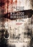 Politický proces s Miladou Horákovou a spol. - Karel Kaplan