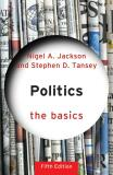 Politics: The Basics - Nigel Jackson, ...