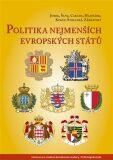 Politika nejmenších evropských států - Michal Kubát, ...