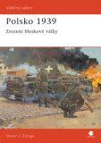 Polsko 1939 - Steven J. Zaloga