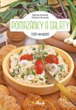 Pomazánky a saláty - 150 receptů - Vladimír Pohorecký, ...