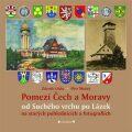 Pomezí Čech a Moravy od Suchého vrchu po Lázek - Zdeněk Gába; Petr Možný