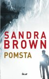 Pomsta - Sandra Brown