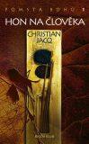 Pomsta bohů 1 Hon na člověka - Christian Jacq