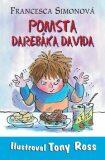 Pomsta Darebáka Davida - Francesca Simon, Tony Ross
