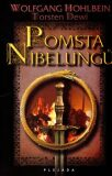 Pomsta Nibelungů - Wolfgang Hohlbein, ...