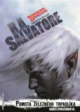 Pomsta železného trpaslíka - Robert Anthony Salvatore