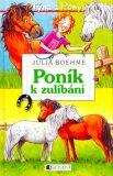 Poník k zulíbání - Julia Boehme, ...