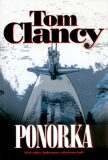 Ponorka - Tom Clancy,  Bohumil Fencl, ...
