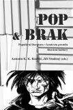 POP & BRAK - Antonín K. K. Kudláč, ...