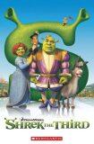 Popcorn ELT Readers 3: Shrek the Third - Scholastic