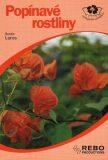 Popínavé rostliny - Reneé Laros