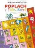 Poplach v Tabulkově - Veronika Matysová