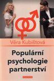 Populární psychologie partnerství - Věra Kubištová