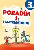 Poradím si s matematikou 3.ročník - Petr Šulc, Petr Palma