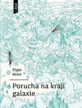 Porucha na kraji galaxie - Etgar Keret, Pert Bařinka