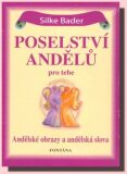 Poselství andělů pro tebe - 44 andělských karet - Silke Bader