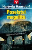 Poselství megalitů - Hartwig Hausdorf