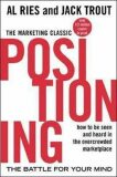 Positioning: The Battle for Your Mind - Jack Trout, Al Ries