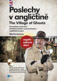 Poslechy v angličtině The Village of Ghosts - Martin Kučera