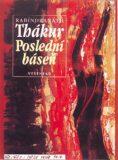 Poslední báseň - Rabíndranáth Thákur
