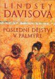 Poslední dějství v Palmýře - Lindsey Davisová