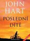 Poslední dítě - John Hart