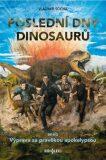 Poslední dny dinosaurů - Vladimír Socha