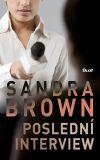 Poslední interview - Sandra Brown