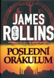 Poslední orákulum - James Rollins