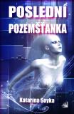 Poslední pozemšťanka - Katarína Soyka
