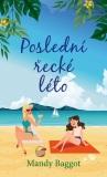 Poslední řecké léto - Mandy Baggot