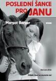 Poslední šance pro Janu - Margot Berger