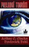 Poslední Teorém - Arthur C. Clarke, ...