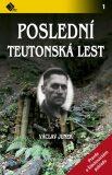 Poslední teutonská lest - Václav Junek