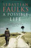Possible Life - Sebastian Faulks