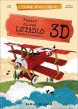 Postav si své letadlo 3D - Ester Tome, ...