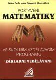 Postavení matematiky ve školním vzdělávacím programu Základní vzdělávání - Eduard Fuchs, ...