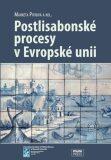 Postlisabonské procesy v Evropské unii - Markéta Pitrová