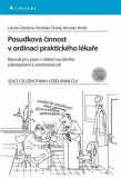Posudková činnost v ordinaci praktického lékaře - Rostislav Čevela, ...