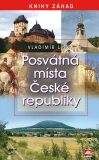 Posvátná místa ČR - Vladimír Liška
