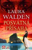 Posvátná přísaha - Laura Walden