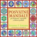Posvátné mandaly -  pro harmonii, rovnováhu a duševní pohodu - Susanne F. Fincher