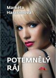 Potemnělý ráj - Markéta Harasimová