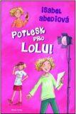 Potlesk pro Lolu - Isabel Abedi
