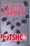 Potshot - Robert B. Parker