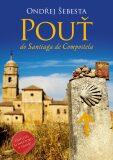 Pouť do Santiaga de Compostela - Ondřej Šebesta