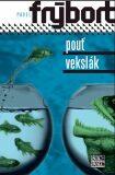 Pouť / Vekslák - Pavel Frýbort